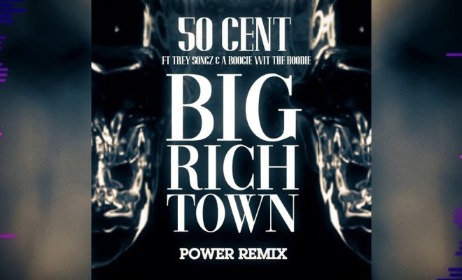 """50 Cent Is Back With """"Big Rich Town Remix"""" Feat. Trey Songz & A Boogie Cover Image"""