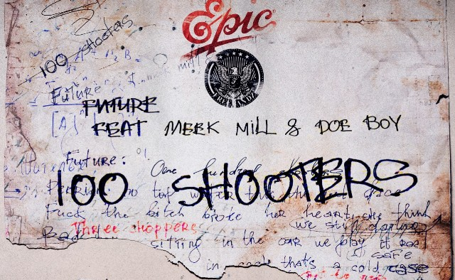 Future - 100 Shooters single Feat. Meek Mill And Doe Boy Cover Image